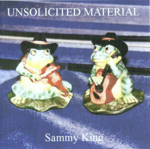 sammy king - unsolicited material